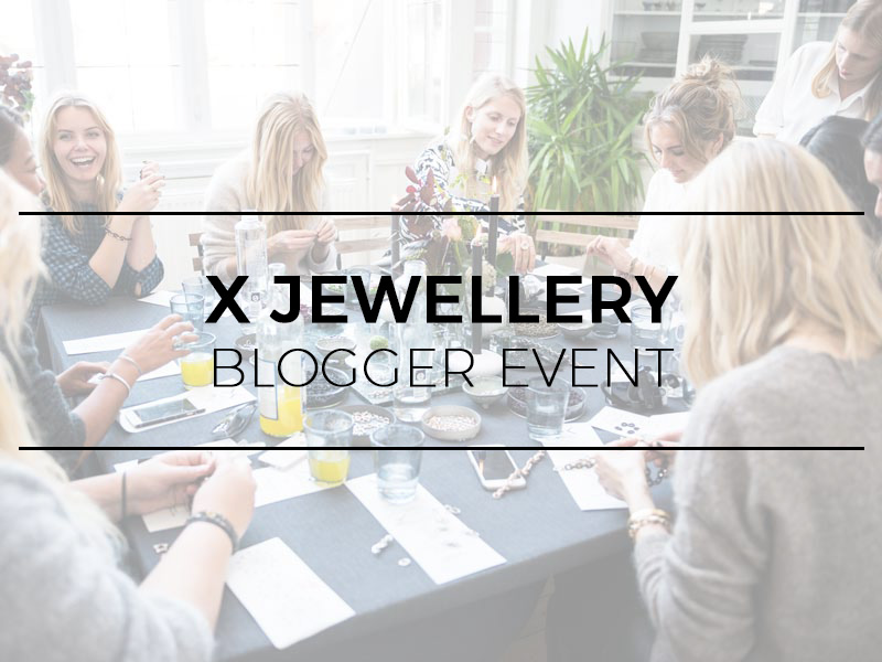 X Jewellery - Blogger event